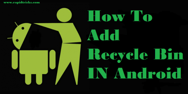 Add Recycle Bin In Android