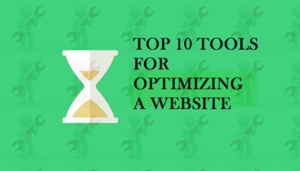 Top 10 Tools for Optimizing a site