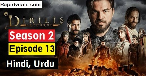 Ertugrul Ghazi season 2 Episode 13 in Urdu