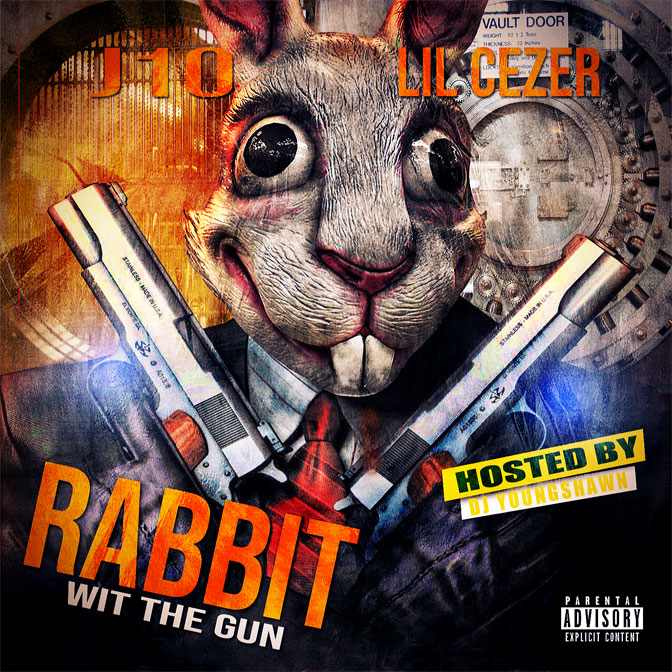 "New Mixtape: Lil Cezer & J10 – ""Rabbit Wit The Gun"" 