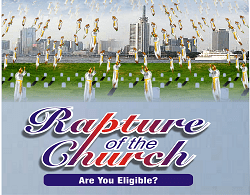 PREPARATION FOR CHURCH RAPTURE