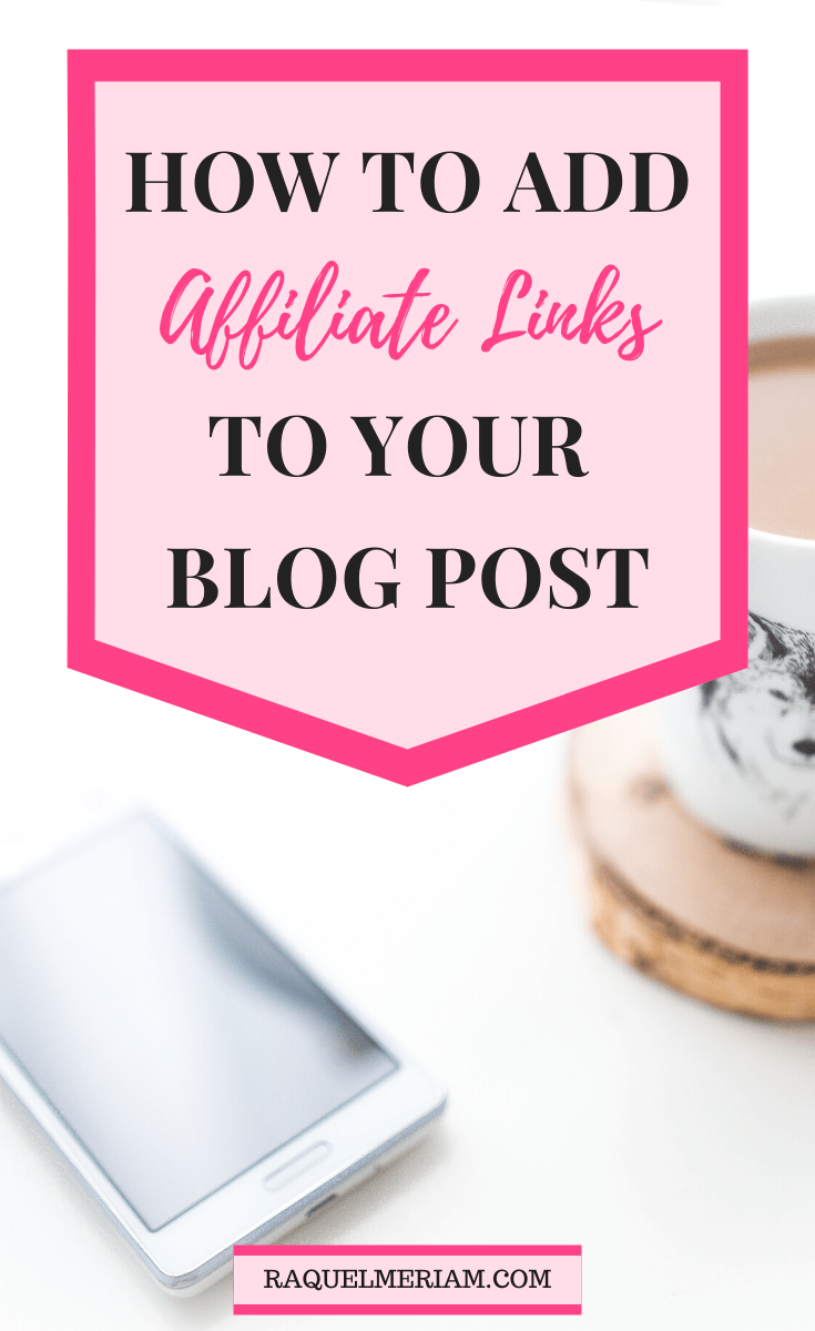 How to Add Affiliate Links to Your Blog Post