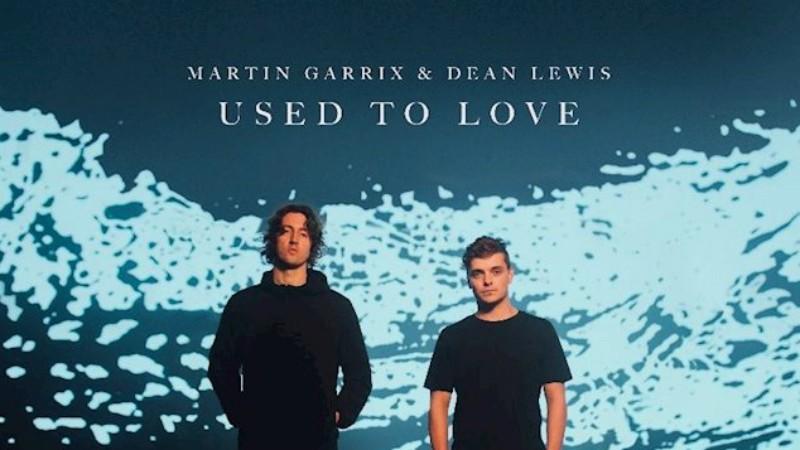 Used-To-Love-Martin-Garrix-Dean-Lewis-en-EDMred