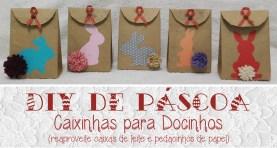 8. DIY Páscoa - Caixinhas para Docinhos com caixa de leite - Raquel Yopán