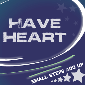 small steps add up, smallsteps2health, socalmark, have heart, heart
