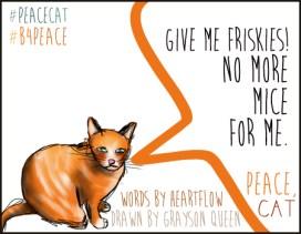 #peacecat, PeaceCat, Bloggers4Peace, B4Peace, Grayson Queen, Rarasaur, HeartFlow2013
