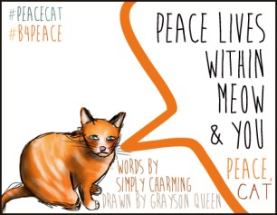#peacecat, PeaceCat, Bloggers4Peace, B4Peace, Grayson Queen, Rarasaur, Simply Charming