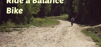 5 Ways to Encourage YOurt Toddler to Ride a Balance Bike
