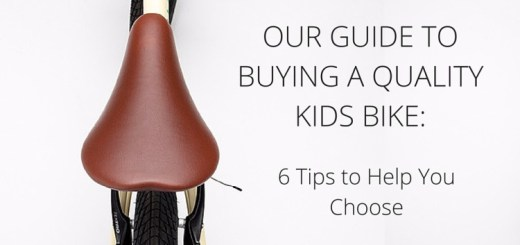Guide to Choosing a Quality Kids Bike_