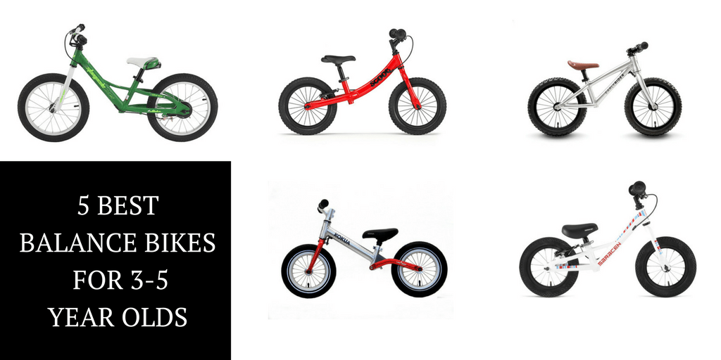 The 5 Best Balance Bikes for Your 3 to 5 Year Old -