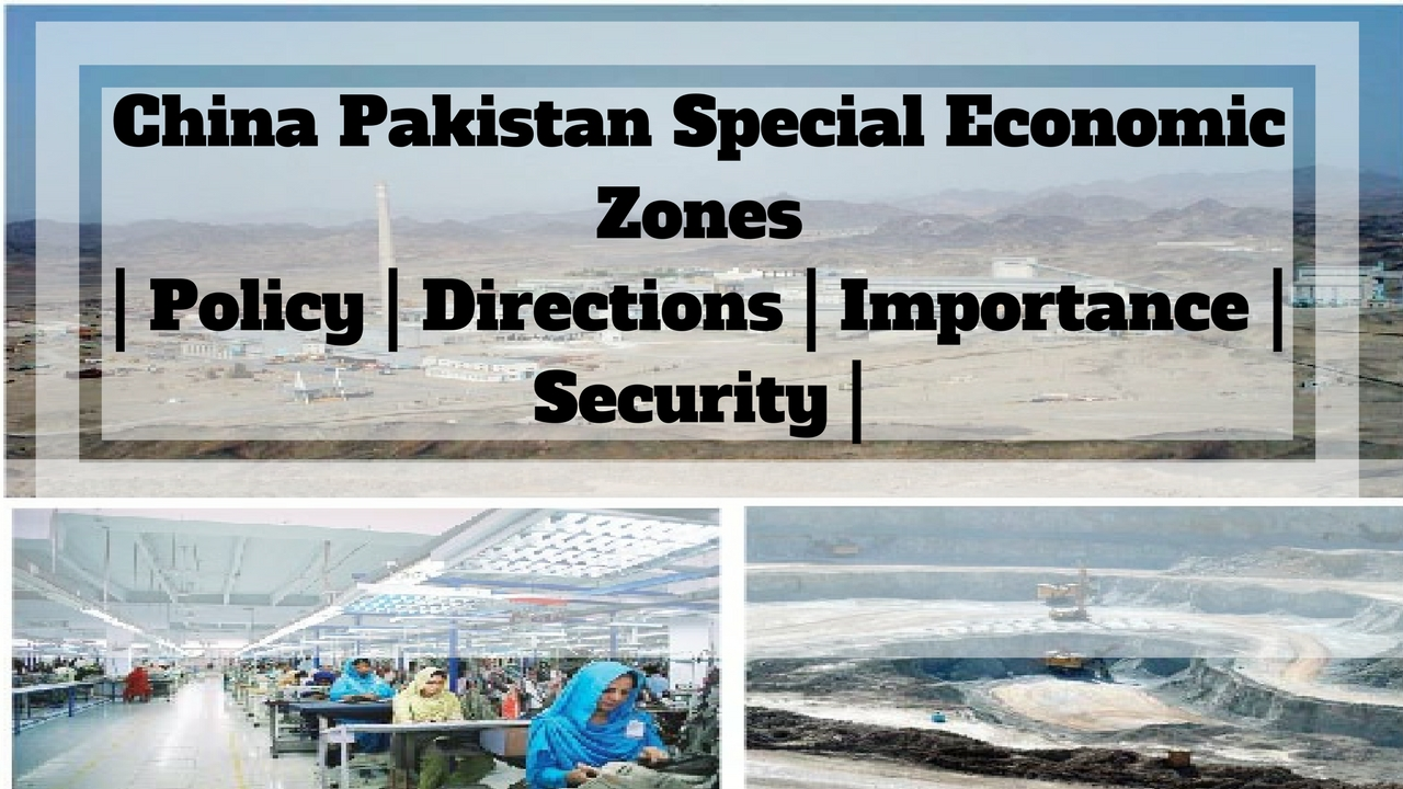 Pakistan SEZs Directions - Policy - Security - Rashakai Economic Zone