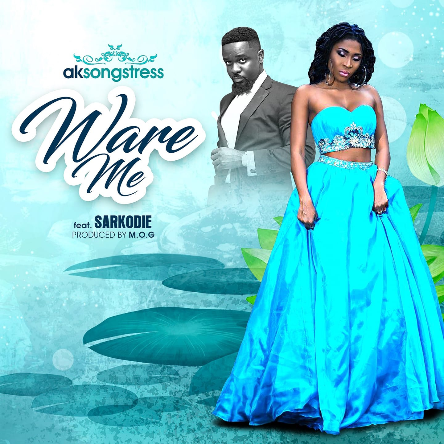 Check Out AK Songstress new song Ware Me ft Sarkodie