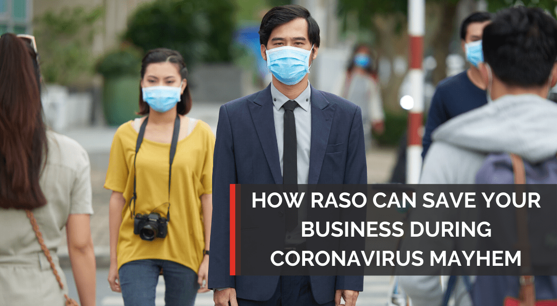 How Raso Can Save Your Business During Coronavirus Mayhem