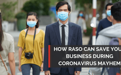 Raso Solutions Can Save Your Business From Coronavirus Mayhem