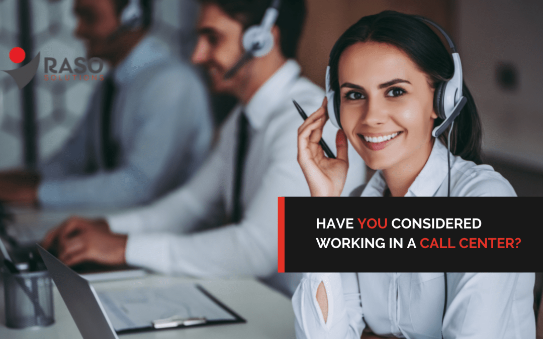 Have You Considered Working in a Call Center?