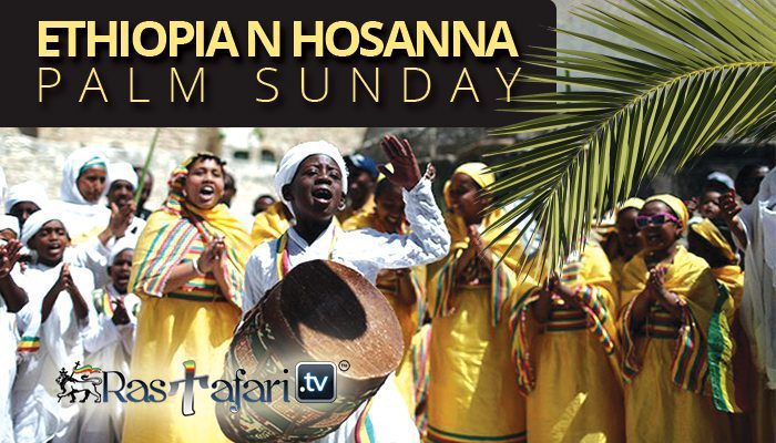 ethiopia-hosanna-palm-sunday-rastafari-tv