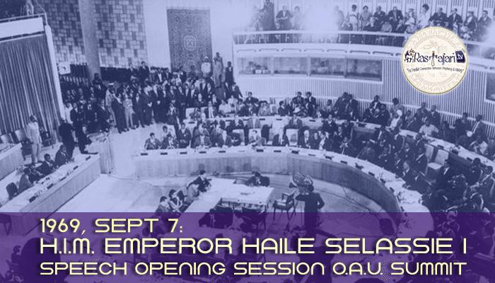 1969-sept-7-h-i-m-emperor-haile-selassie-i-speech-opening-session-o-a-u-summit