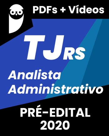 TJ RS Analista Administrativo 2020