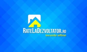 RateLaDezvoltator.ro - locuinte ieftine cu Rate La Dezvoltator sau Proprietar