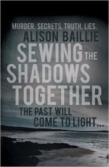 Sewing the Shadows Together by Alison Baillie