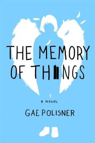 The Memory of Things by Gae Polisner