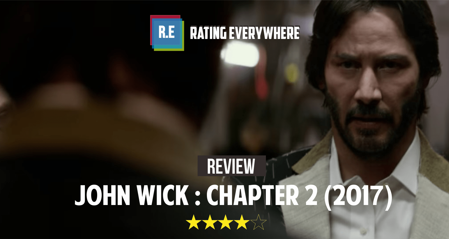 Review John Wick Chapter 2 2017 Rating Everywhere