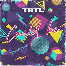 Trtl Could Be