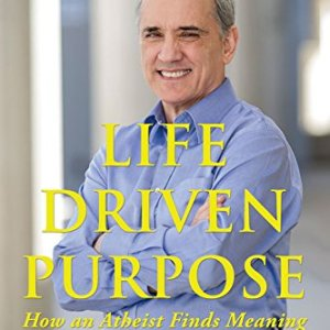 Life-Driven-Purpose-How-an-Atheist-Finds-Meaning-0