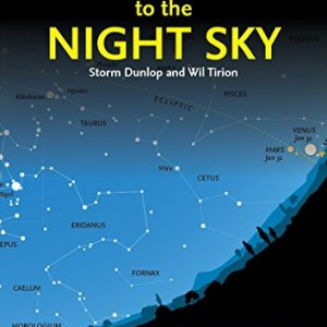 2017-Guide-to-the-Night-Sky-A-Month-by-month-Guide-to-Exploring-the-Skies-Above-North-America-0