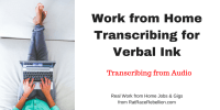 Work from Home Transcribing for Verbal Ink