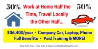 50% at Home, 50% Local Travel - $36,400/yr + Company Car + Benefits!