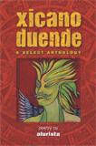 Xicano Duende by Alurista