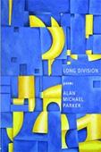 Long Division by Alan Michael Parker