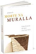Morte na Muralla, de J. estévez L.