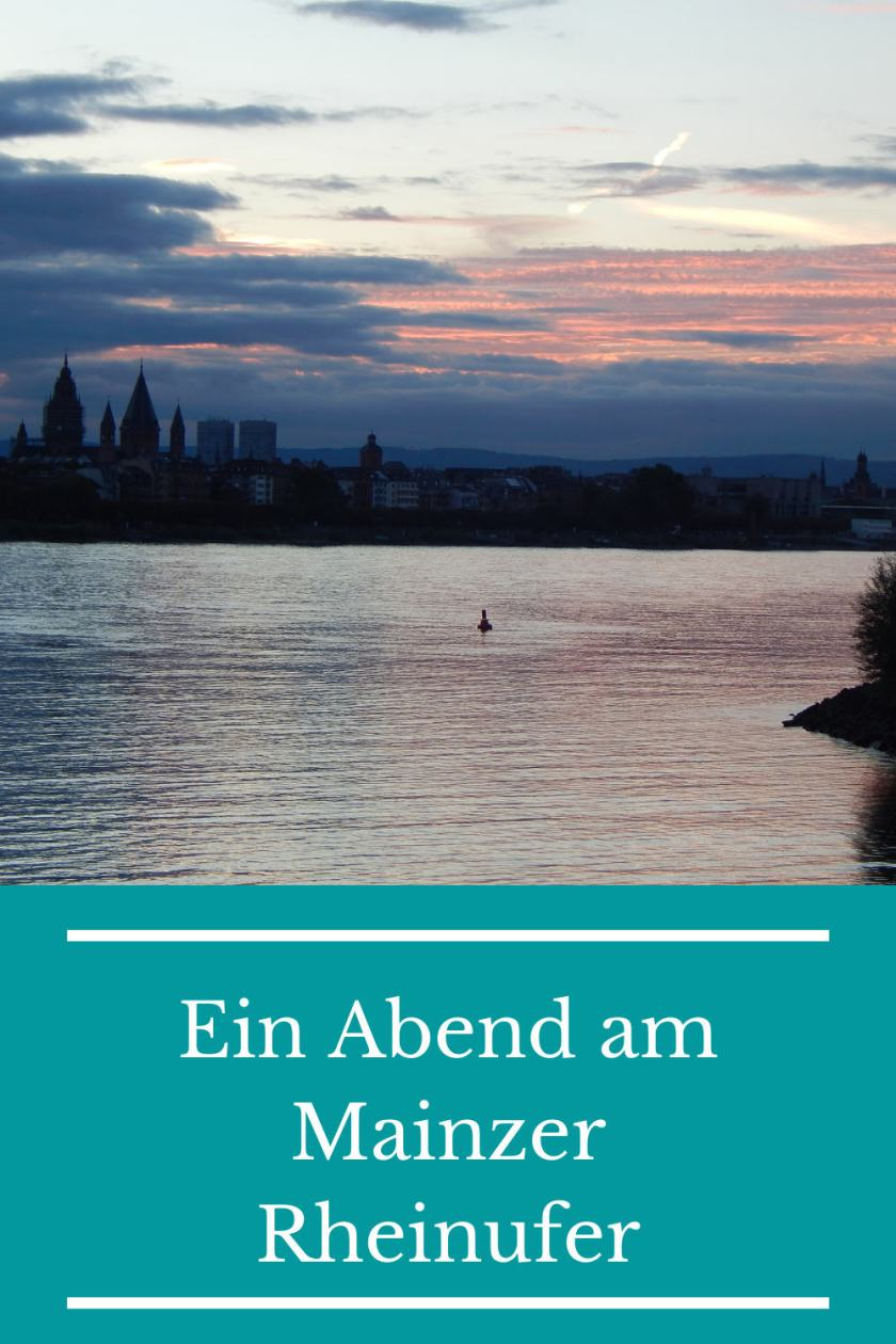 Ein Abend am Mainzer Rheinufer Pinterest