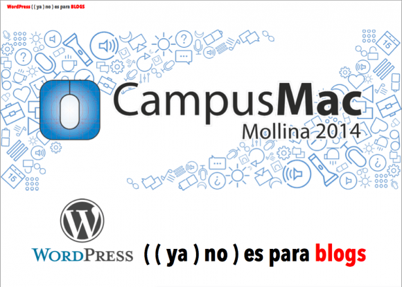 campusmac-mollina-wp-ya-no-es-para-blogs