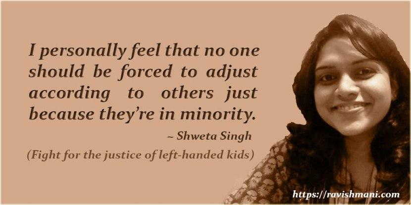 Shweta Singh's quote
