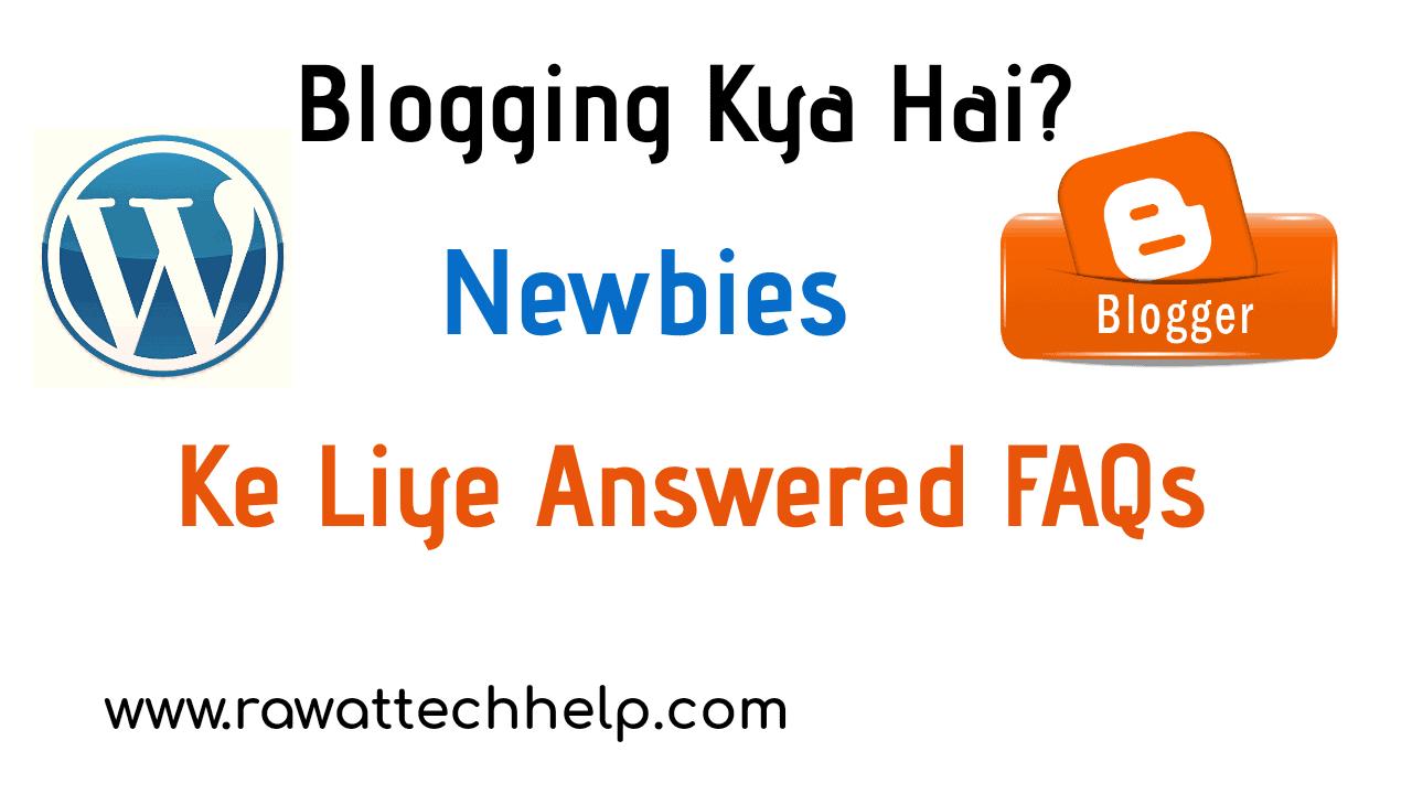Blogging kya hai?