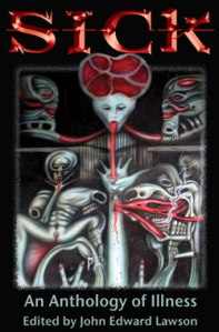 Sick anthology of illness SJW bizarro horror cover art