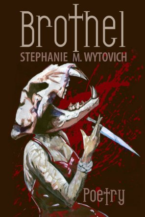 Brothel by Stephanie M. Wytovich