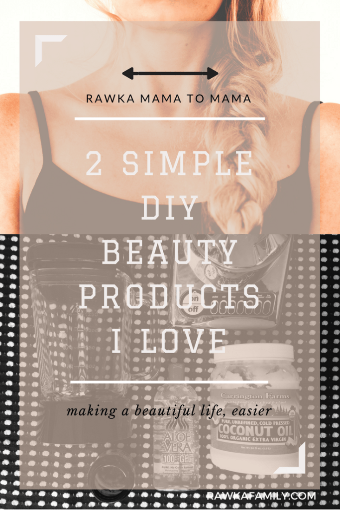 2 Simple DIY Beauty Products I Love