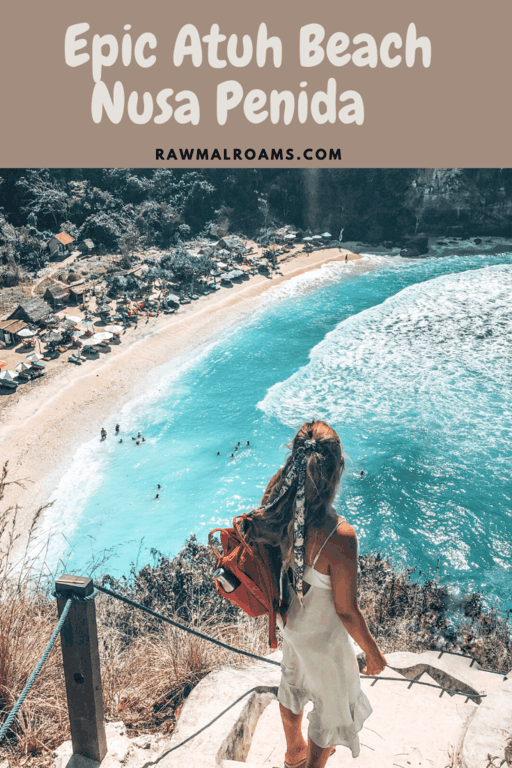 A guide to visiting Atuh Beach Bali - where is it & how to get there, tips, hotels near Atuh Beach | #nusapenida #balitravel #atuhbeachbali