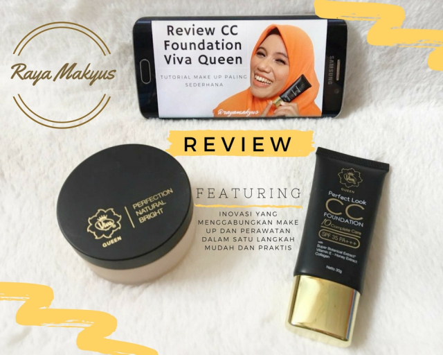 [Review] Cc Foundation Viva Queen dan Perfection Natural Bright Loose Powder pada Kulit Berminyak