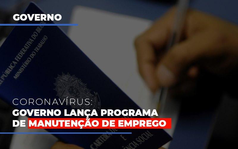 Governo Lanca Programa De Manutencao De Emprego - Contabilidade Em Goiânia - GO | Rayc Contabilidade
