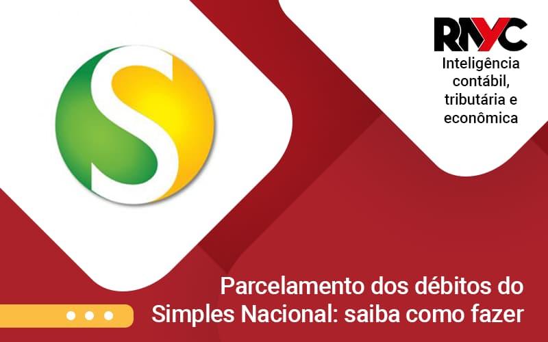 Parcelamento Dos Debitos - Contabilidade Em Goiânia - GO | Rayc Contabilidade