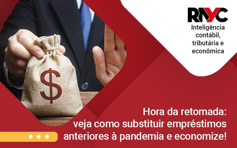 Substituir Emprestimos - Contabilidade Em Goiânia - GO | Rayc Contabilidade