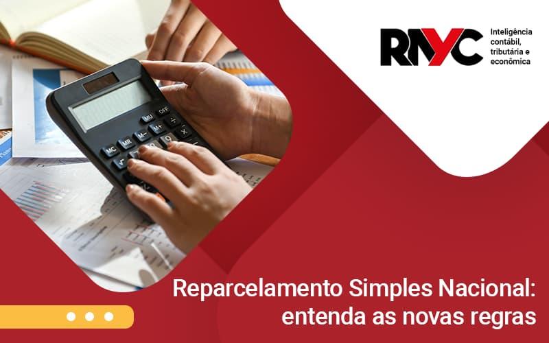 Entenda As Novas Regras - Contabilidade Em Goiânia - GO | Rayc Contabilidade