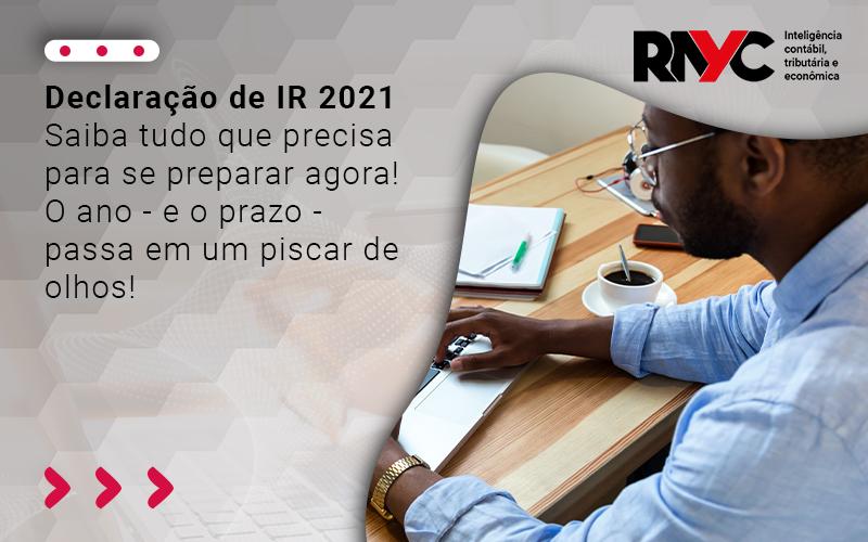 Saiba Tudo Que Precisa Para Se Preparar - Contabilidade em Goiânia - GO | Rayc Contabilidade