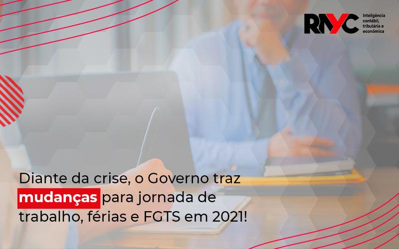 Redução De Jornada, Antecipação De Férias E Adiamento Do Fgts Voltam Em 2021 - Contabilidade Em Goiânia - GO | Rayc Contabilidade