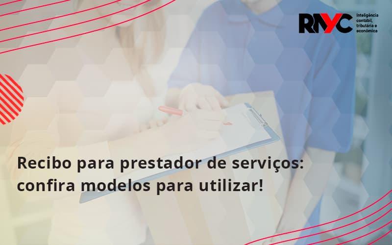 Recibo Para Prestador De Serviços: Confira Modelos Para Utilizar!